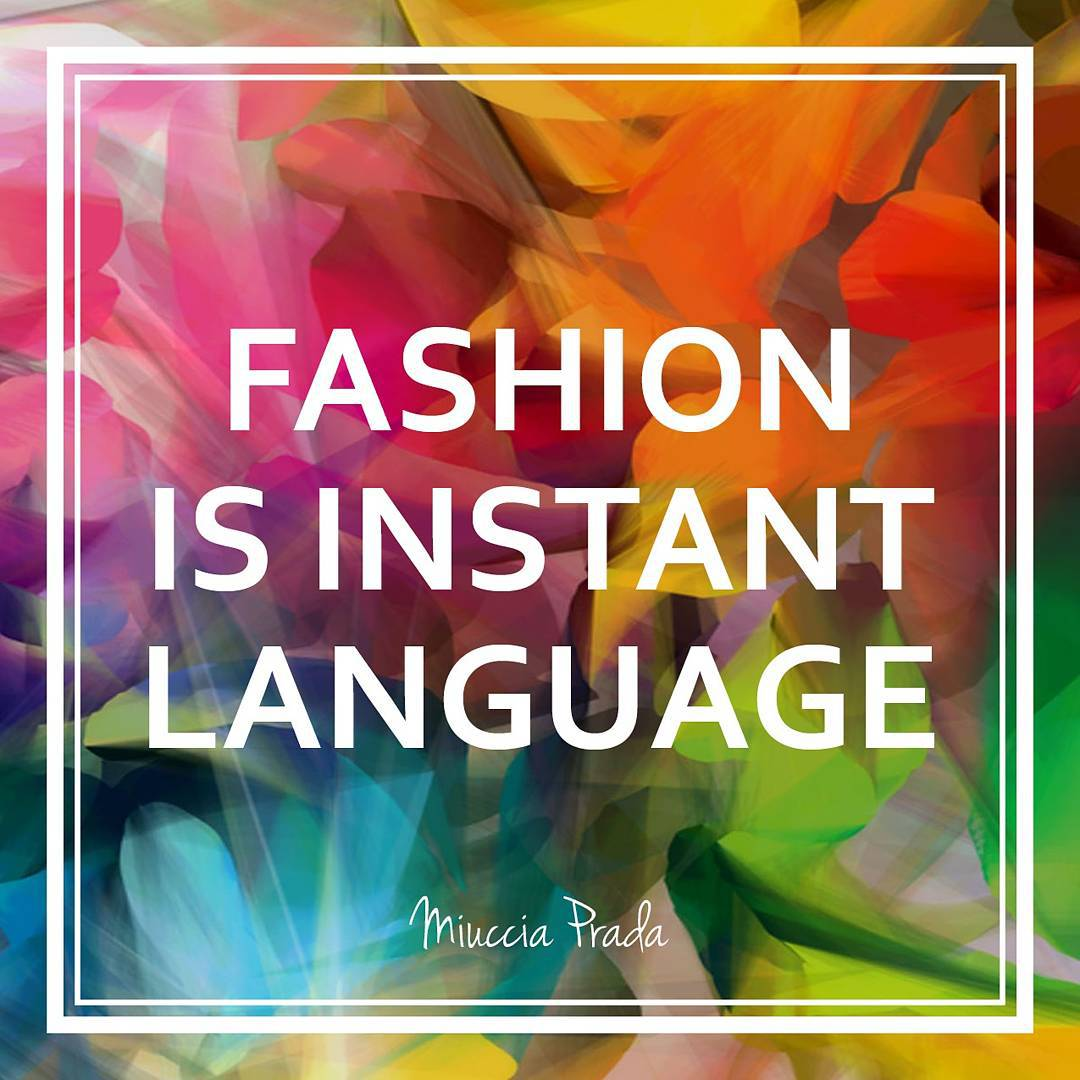 fashion is definitely a language on its own! MondayMotivation quotehellip